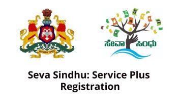 Seva Sindhu: Service Plus (ಸೇವಾ ಸಿಂಧು) Registration